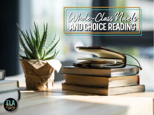 Ideas for teaching whole-class novels and choice reading #middleschoolela #highschoolela