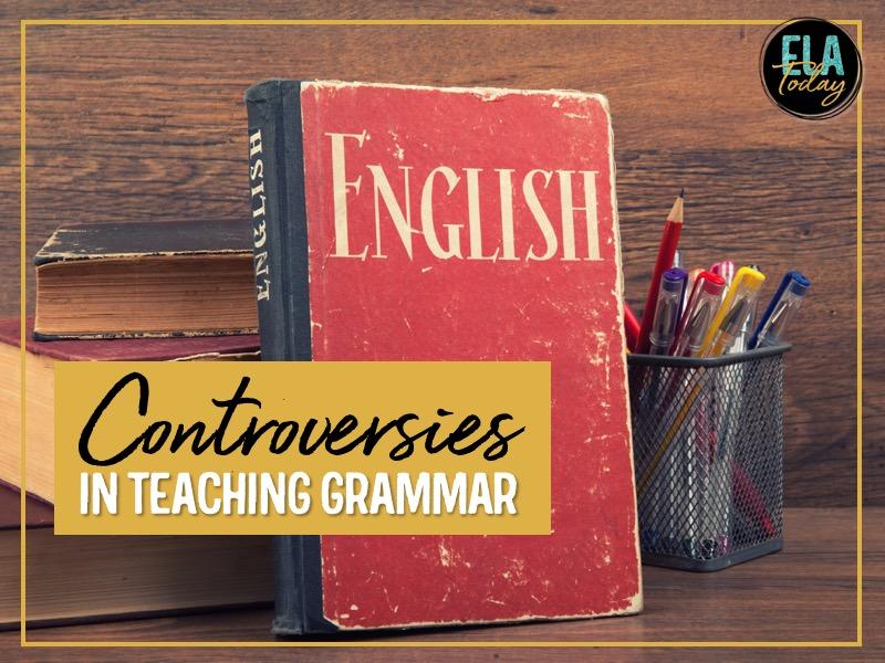 Teaching grammar? Let's explore common debates, hesitancies, and questions. #HighSchoolELA #grammar