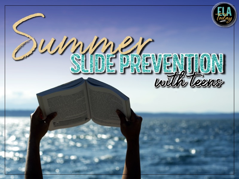 Ideas for working with teens over the summer months #SummerSlide #MiddleSchoolELA