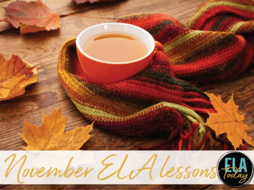 Language arts lesson plans for November are here! Enjoy these tips and freebies for ELA middle school and high school classes. #ELA #MiddleSchoolELA