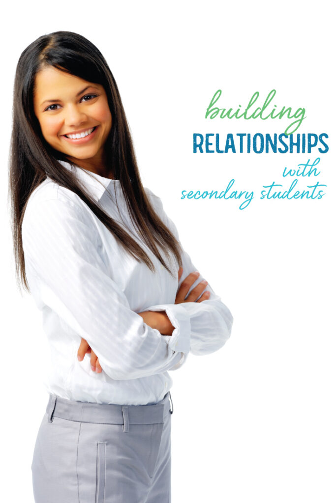 Building authentic relationships with secondary students is a cornerstone of strong classroom management.
